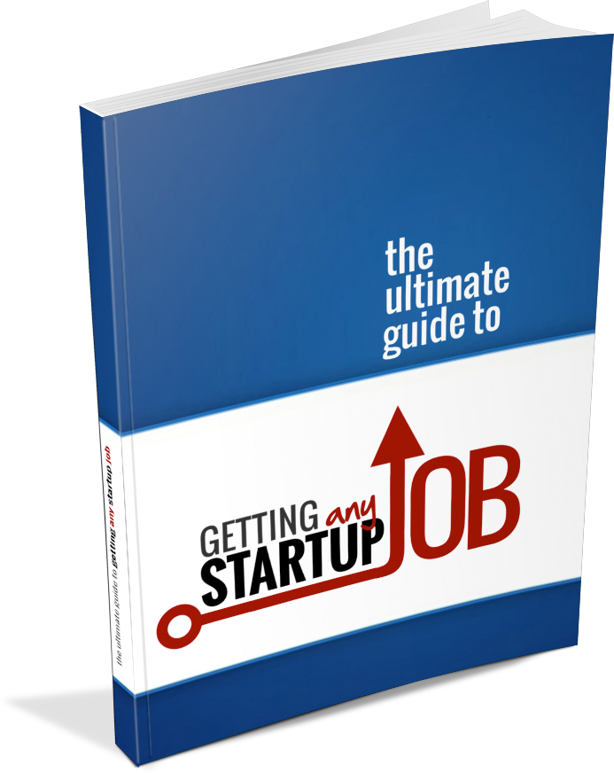 Working in a Startup - How to get a startup job